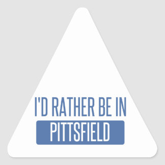 I'd rather be in Pittsfield Triangle Sticker