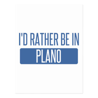 I'd rather be in Plano Postcard