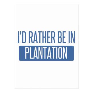 I'd rather be in Plantation Postcard