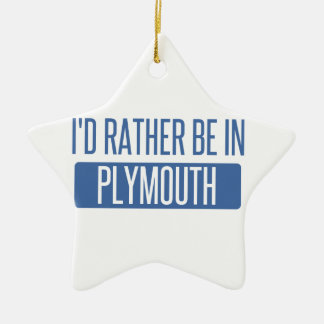 I'd rather be in Plymouth Ceramic Star Ornament