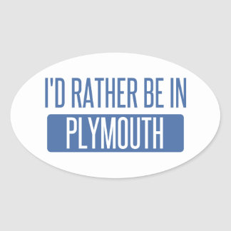 I'd rather be in Plymouth Oval Sticker