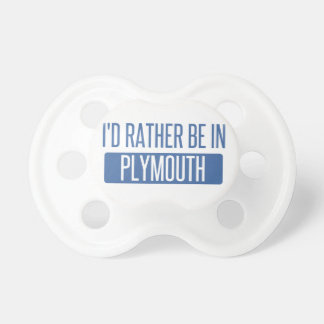 I'd rather be in Plymouth Pacifier