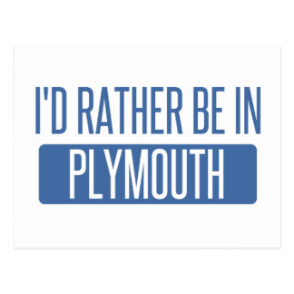 I'd rather be in Plymouth Postcard