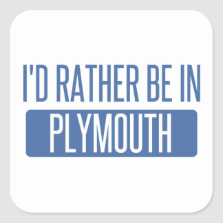 I'd rather be in Plymouth Square Sticker