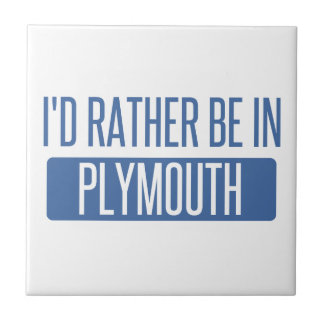 I'd rather be in Plymouth Tile
