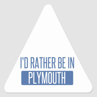 I'd rather be in Plymouth Triangle Sticker