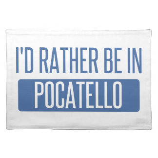 I'd rather be in Pocatello Placemat