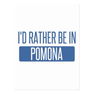 I'd rather be in Pomona Postcard