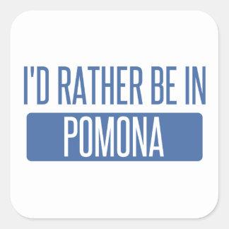 I'd rather be in Pomona Square Sticker