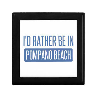 I'd rather be in Pompano Beach Gift Box
