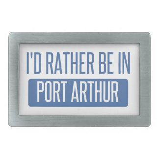 I'd rather be in Port Arthur Belt Buckles