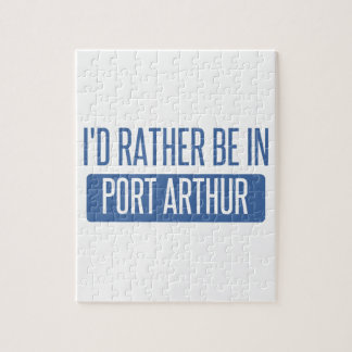I'd rather be in Port Arthur Jigsaw Puzzle