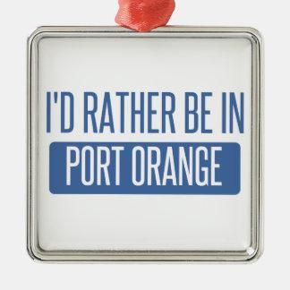 I'd rather be in Port Orange Metal Ornament