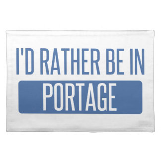 I'd rather be in Portage IN Placemat