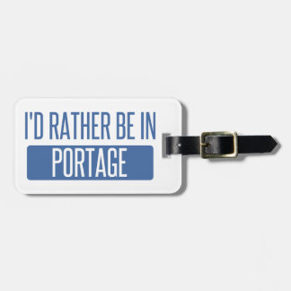 I'd rather be in Portage MI Luggage Tag