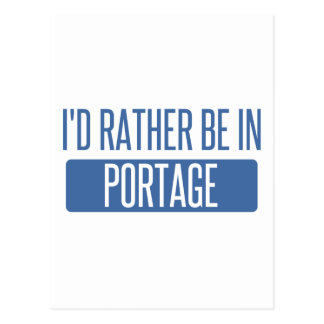 I'd rather be in Portage MI Postcard
