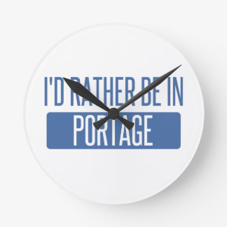I'd rather be in Portage MI Round Clock
