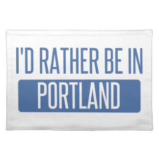 I'd rather be in Portland ME Placemat