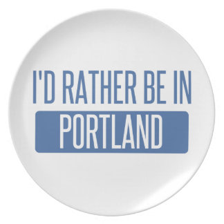 I'd rather be in Portland ME Plate