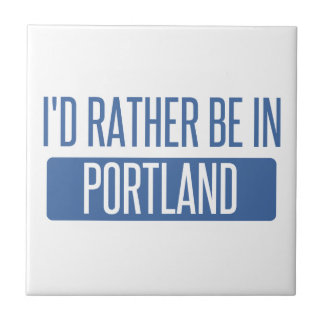 I'd rather be in Portland ME Tiles