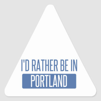 I'd rather be in Portland ME Triangle Sticker