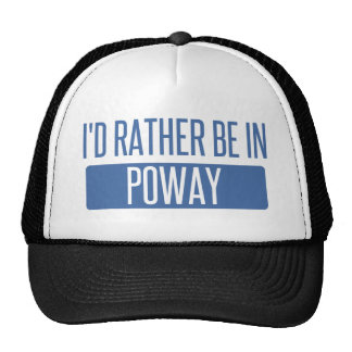 I'd rather be in Poway Trucker Hat