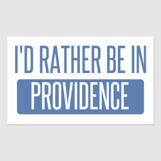 I'd rather be in Providence Sticker
