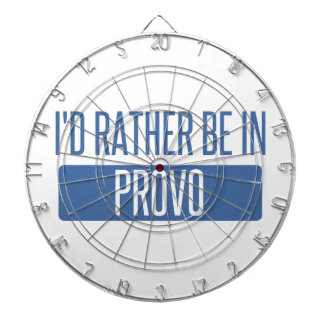 I'd rather be in Provo Dartboard