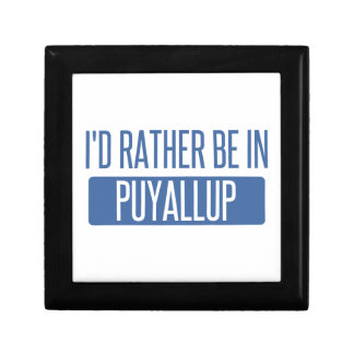 I'd rather be in Puyallup Gift Box