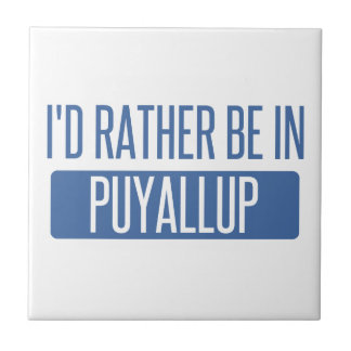 I'd rather be in Puyallup Tile