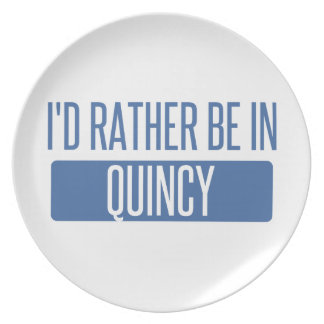 I'd rather be in Quincy MA Plate