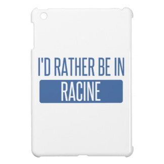 I'd rather be in Racine iPad Mini Cover