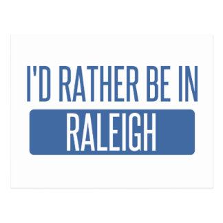 I'd rather be in Raleigh Postcard