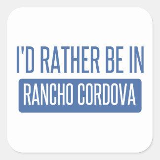 I'd rather be in Rancho Cordova Square Sticker