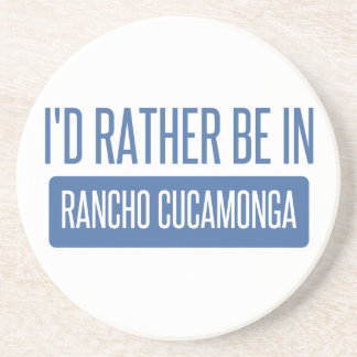 I'd rather be in Rancho Cucamonga Beverage Coaster
