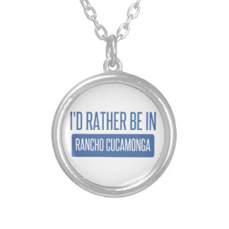 I'd rather be in Rancho Cucamonga Silver Plated Necklace