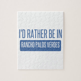 I'd rather be in Rancho Palos Verdes Puzzles