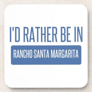 I'd rather be in Rancho Santa Margarita Drink Coaster