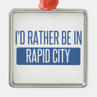I'd rather be in Rapid City Silver-Colored Square Ornament