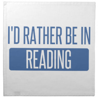 I'd rather be in Reading Napkin