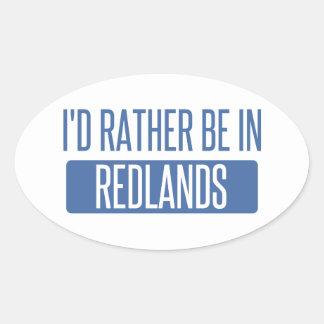 I'd rather be in Redlands Oval Sticker
