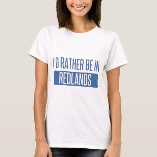 I'd rather be in Redlands T-Shirt
