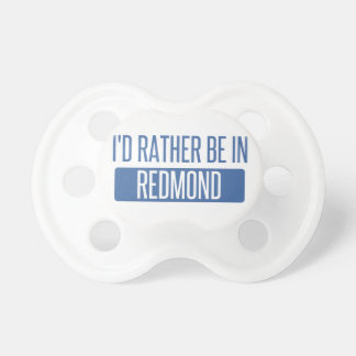 I'd rather be in Redmond Baby Pacifier