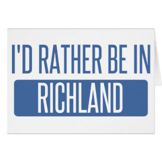 I'd rather be in Richmond CA Card