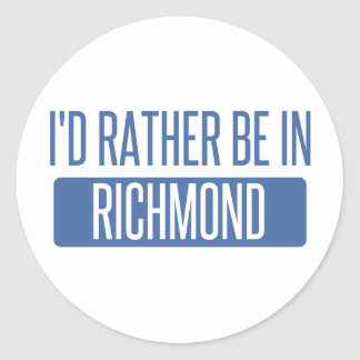 I'd rather be in Richmond IN Classic Round Sticker