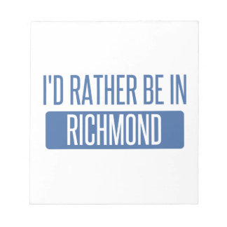 I'd rather be in Richmond IN Notepad