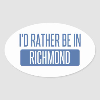 I'd rather be in Richmond IN Oval Sticker