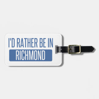 I'd rather be in Richmond VA Bag Tag