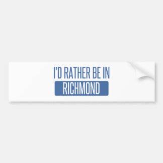 I'd rather be in Richmond VA Bumper Sticker