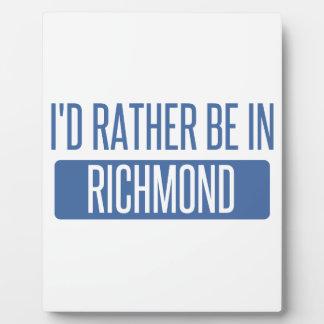 I'd rather be in Richmond VA Plaque